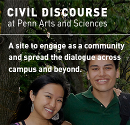 Civil Discourse at Penn Arts and Sciences